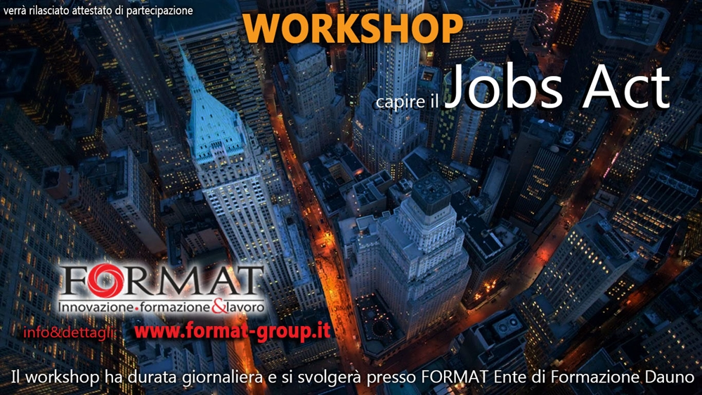 Corsi di formazione professionale workshop il jobs act for Gettare i piani del workshop